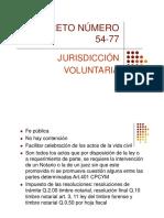 Derecho Notarial III -  Jurisdicción Voluntaria