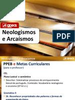 Neologismos e Arcaismos Conto Contigo 9