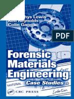 Forensic materials engineering case studies 2004.pdf