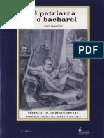 Luís Martins - O Patriarca e o Bacharel