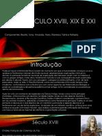 Física- Século Xviii, Xix e Xxi