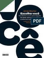 Escolha Voce - James Altucher.pdf