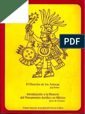 El Derecho De Los Aztecas Ciudad De México México