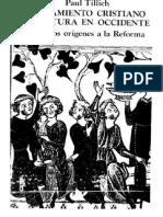 Paul Tillich - Pensamiento Cristiano y Cultura de Occidente - De Los Origenes a La Reforma