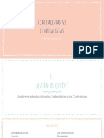 Centralistas y Federalistas