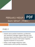 1. Perilaku Hidup Bersih Dan Sehat ( Phbs ) Pkk
