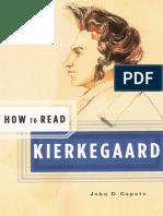 John D. Caputo - How to Read Kierkegaard (2007, Granta Books)
