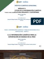 """5.1.2 """"Información Climática Para La Exportación de Mango en El Perú"""" _Martín López_SENAMHI"""