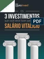 3 Investimentos Para Ter Um Salario Vitalicio