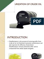 DESULFURIZATION OF CRUDE OIL final .pptx