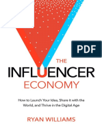 Ryan Williams [Williams, Ryan]-The Influencer Economy_ How to Launch Your Idea, Share It With the World, And Thrive in the Digital Age-Ryno Lab (2016)