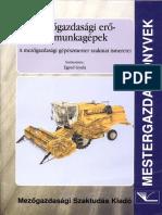 Egyed Gyula - Mezőgazdasági Erő- És Munkagépek