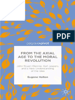 Eugene Halton auth. From the Axial Age to the Moral Revolution John Stuart-Glennie, Karl Jaspers, and a New Understanding of the Idea_000.pdf