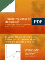 Transformaciones Lineales de Rotación