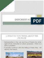1. Deforestation
