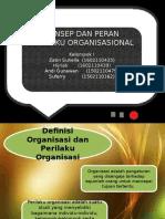 Konsep Dan Peran Perilaku Organisasional
