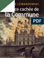 La Face Cachee de La Commune - Helene Lewandowski