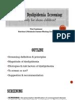 Dyslipidemia Screening IDAI Jaya Scientific Meeting Dr Titis Prawitasari, Sp.a(K)