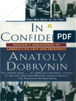 Anatoly Dobrynin-In Confidence_ Moscow_s Ambassador to America_s Six Cold War Presidents (1997)