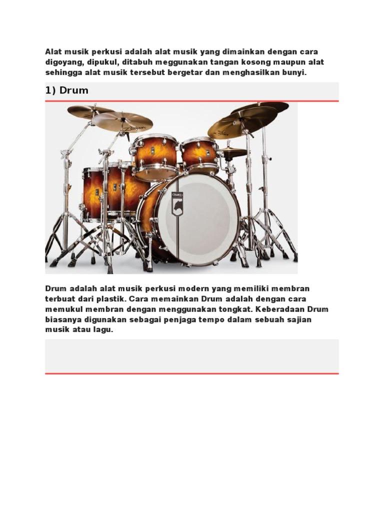 Alat musik perkusi adalah alat musik yang dimainkan dengan cara digoyang.docx