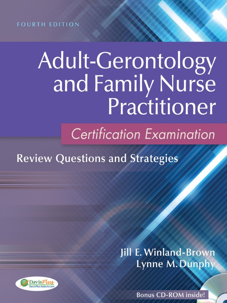 Adult-Gerontology and Family Nurse PractitiCertification Examination