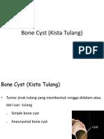 Bone Cyst (Kista Tulang)