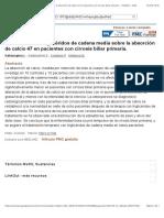 El efecto de los triglicéridos de cadena media sobre la absorción de calcio 47 en pacientes con cirrosis biliar primaria. - PubMed - NCBI