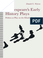 Shakespeare s Early History Plays Politics at Play on the Elizabethan Stage