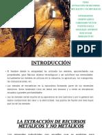 La Extracción de Recursos Metálicos y No Metálicos