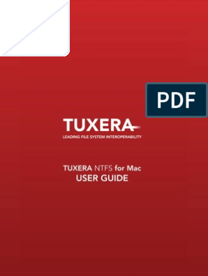 Tuxera NTFS for Mac USER GUIDE | File System | Operating System