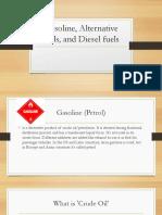 Gasoline Alternative Fuels and Diesel Fuels
