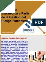 Gestión Estratégica a Partir de la Gestión del Riesgo Financiero