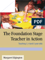 The Foundation Stage Teacher in Action - Teaching 3, 4 and 5 Year Olds