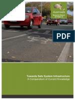 AP-R560-18-Towards Safe System Infrastructure a Compendium of Current Knowledge HACIA UN SISTEMA DE SEGURIDAD EN INFRAESTRUCTURA - COMPENDIO DEL CONOCIMIENTO ACTUAL