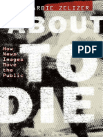 Barbie Zelizer-About to Die_ How News Images Move the Public-Oxford University Press, USA (2010).pdf