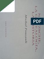 Michel Foucault - Nietzsche, La Genealogía, La Historia (2004, Pre-textos)