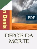 Léon Denis - Depois da Morte.pdf