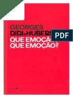 DIDI-HUBERMAN, Georges - Que emoção Que emoção.pdf
