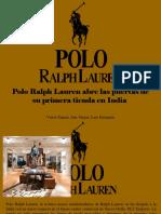 Víctor Zapata, Ana Vargas, Luis Irausquín - Polo Ralph Lauren Abre Las Puertas de Su Primera Tienda en India