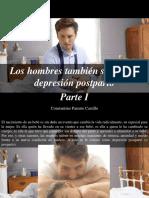 Constantino Parente Castillo - Los Hombres También Sufren de Depresión Postparto, Parte I