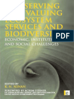Conserving and Valuing Ecosystem Services and Biodiversity Economic Institutional and Social Challenges