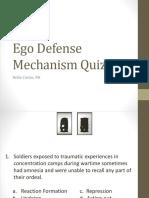 Ego Defense Mechanism Quiz
