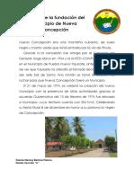 Historia de La Fundación Del Municipio de Nueva Concepción