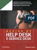 COHEN, Roberto. Gestão de Help Desk e Service Desk