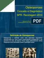 osteoporoseconceitoediagnosticodraguadalupepippa-130820090435-phpapp02