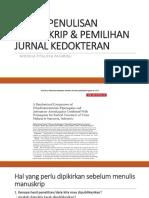TEKNIK PENULISAN MANUSKRIP & PEMILIHAN JURNAL KEDOKTERAN2017.pptx
