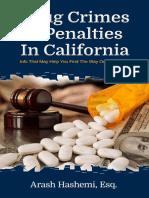 Drug Crimes & Penalties in California - By Arash Hashemi