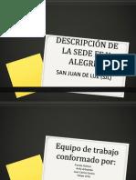 DESCRIPCIÓN DE LA SEDE FE Y ALEGRÍA 2018.ppt