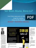 Ser Bom Aluno, Bora Lá (1).ppt