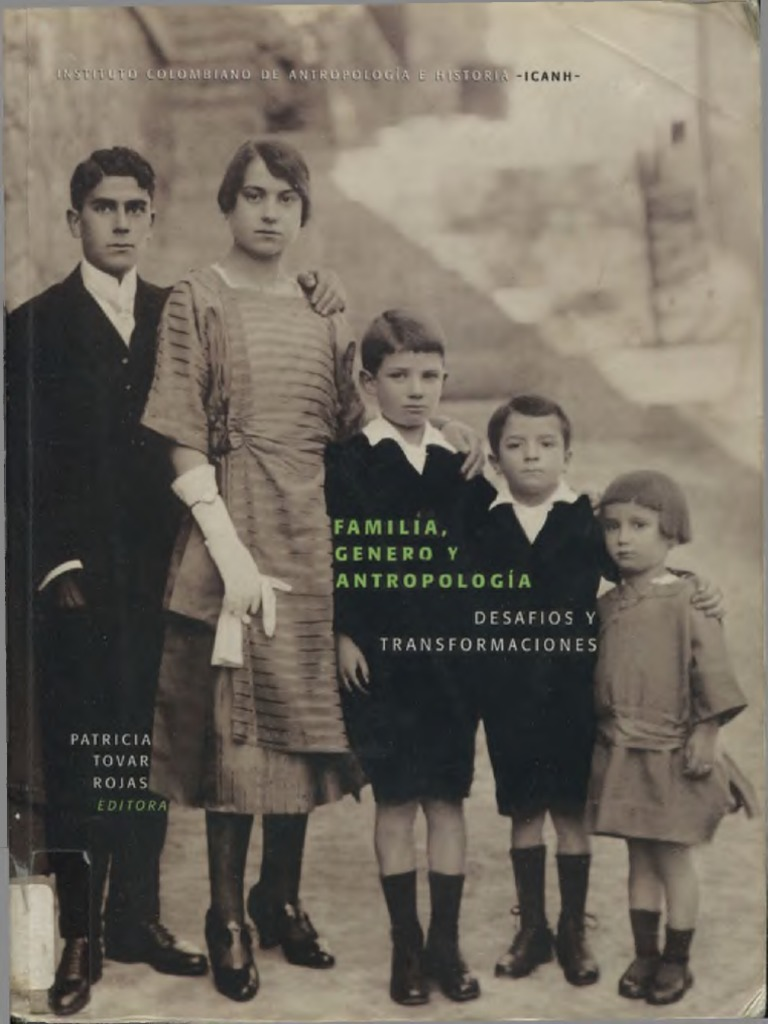 Mami me prefiere ami antes queca papa relatos porno Tovar Rojas Patricia Familia Genero Y Antropologia Desafios Y Transformaciones